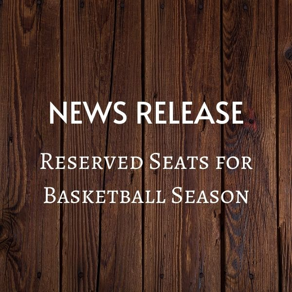 Reserved Seats for Basketball Games