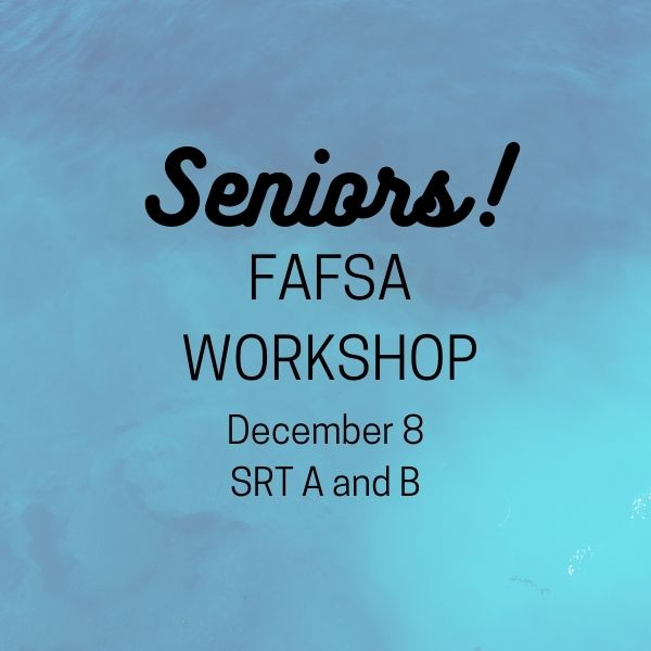 FAFSA Workshop Information