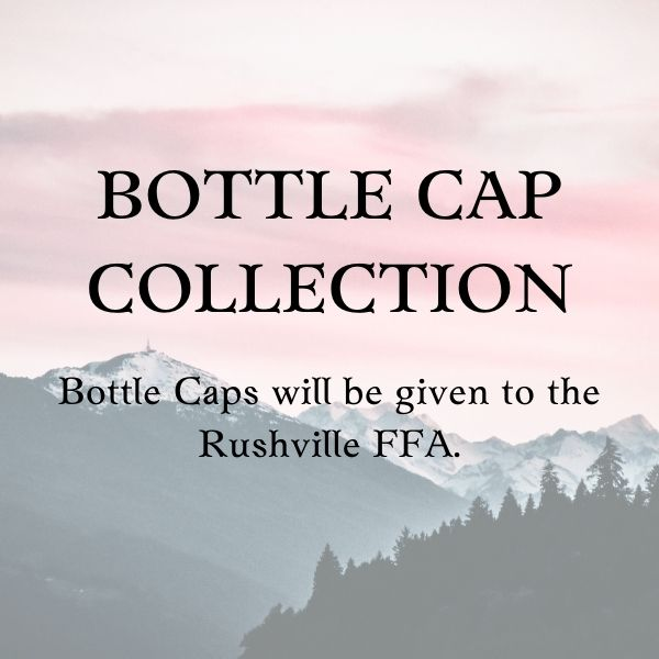 Bottle Cap Collection for the Rushville FFA