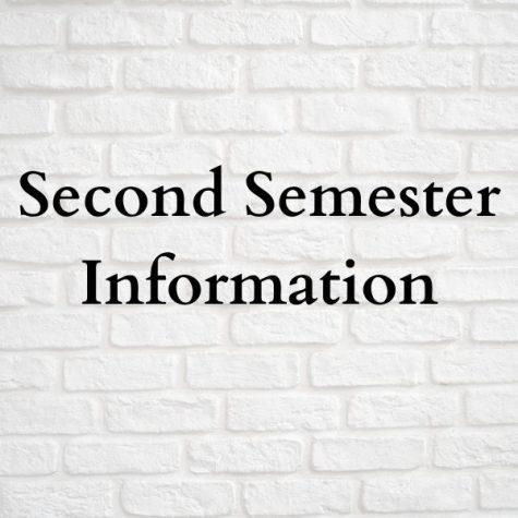 Second Semester Information